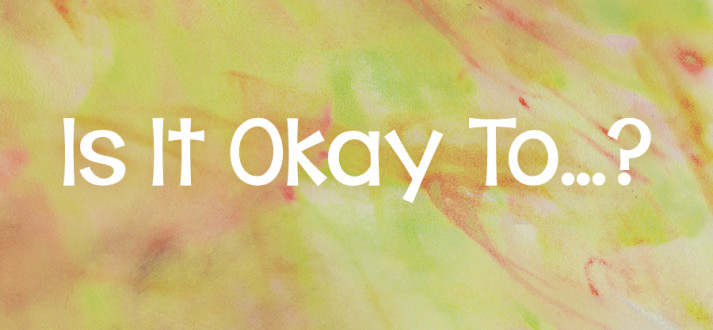 is-it-ok-to-713x330